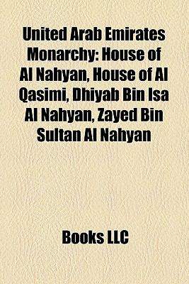 United Arab Emirates Monarchy: House of Al Nahyan, House of
