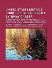 United States District Court Judges Appointed by Jimmy Carter: Jos A. Cabranes, George J. Mitchell, Alcee Hastings, Barefoot Sande