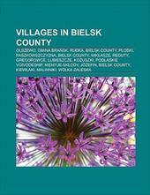 Villages in Bielsk County: Olszewo, Gmina Bra Sk, Rudka, Bielsk County, Ploski, Paszkowszczyzna, Bielsk County, Mik Asze, Kiew Aki 10145554