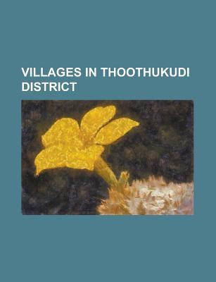 Villages in Thoothukudi District: Manapad, Nazareth, Tamil Nadu, Kamanayakkanpatti, Tharuvaikulam, Periathalai, Nalumavadi, Oyangudi