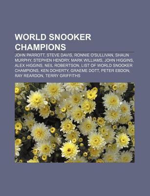 World Snooker Champions: John Parrott, Steve Davis, Ronnie O ...