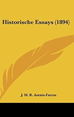 Historische Essays (1894) 9781160621199