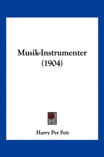 Musik-Instrumenter (1904) 9781160750295