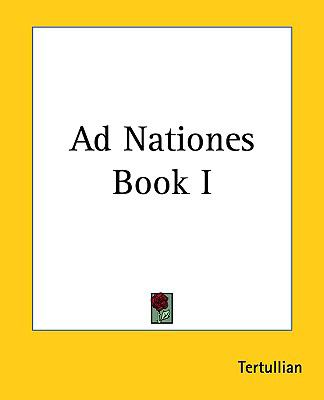 Ad Nationes Book I