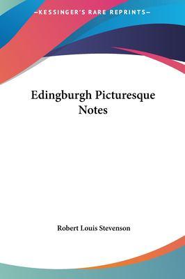 Edingburgh Picturesque Notes 9781161429473