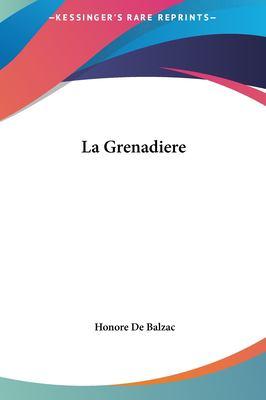 La Grenadiere 9781161438574
