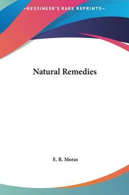 Natural Remedies Natural Remedies 9781161563375