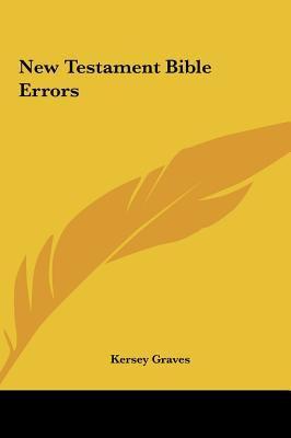 New Testament Bible Errors New Testament Bible Errors 9781161600964