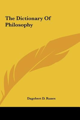 The Dictionary of Philosophy 9781161609011