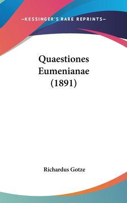 Quaestiones Eumenianae (1891) 9781161797312