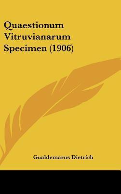 Quaestionum Vitruvianarum Specimen (1906) 9781161807196