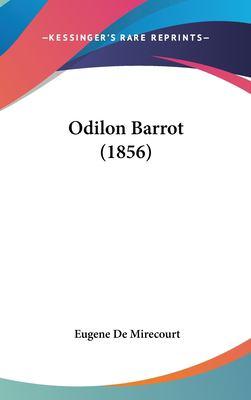 Odilon Barrot (1856) 9781161808773