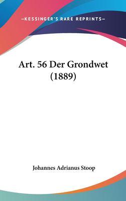 Art. 56 Der Grondwet (1889) 9781161861587