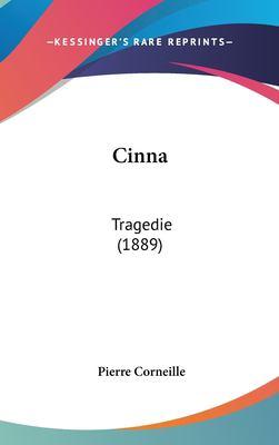 Cinna: Tragedie (1889) 9781162091181