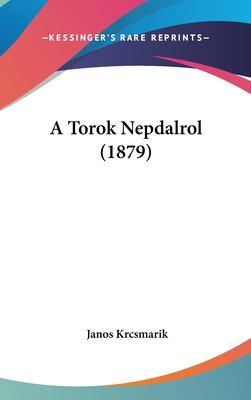 A Torok Nepdalrol (1879) 9781162316765