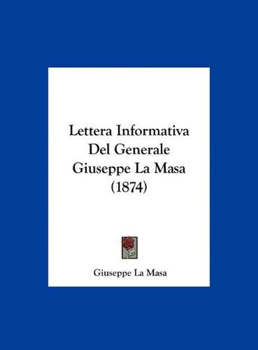 Lettera Informativa del Generale Giuseppe La Masa (1874) 9781162355603