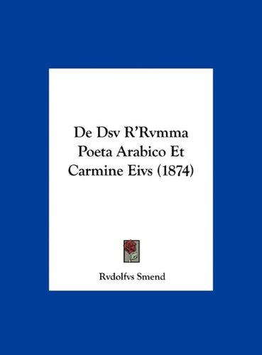 de Dsv R'Rvmma Poeta Arabico Et Carmine Eivs (1874) 9781162431437