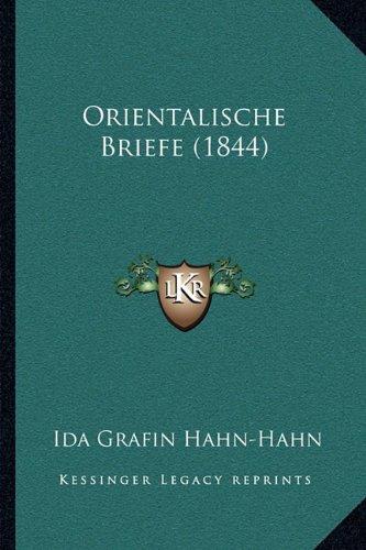 Orientalische Briefe (1844) 9781164937753