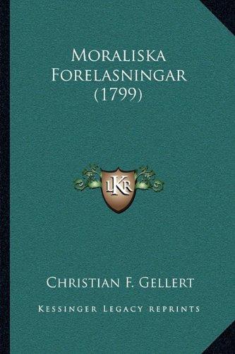Moraliska Forelasningar (1799) 9781164938101