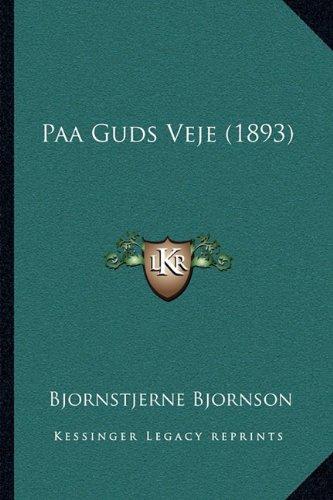 Paa Guds Veje (1893) 9781164939542