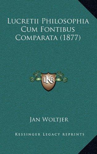 Lucretii Philosophia Cum Fontibus Comparata (1877) 9781164987468