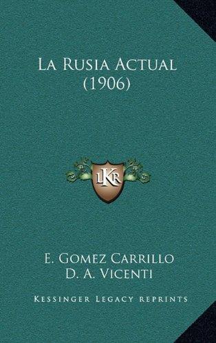 La Rusia Actual (1906) 9781164999607