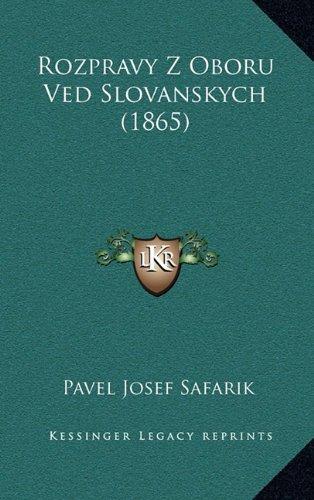 Rozpravy Z Oboru Ved Slovanskych (1865) 9781165065509