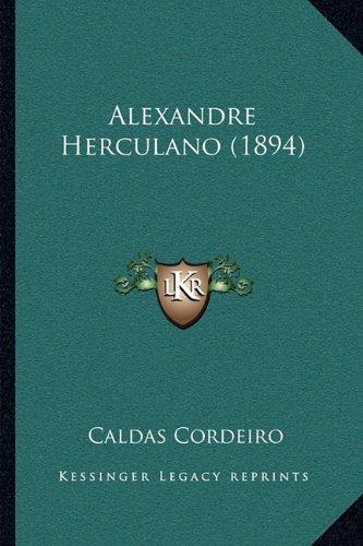 Alexandre Herculano (1894) 9781165254736