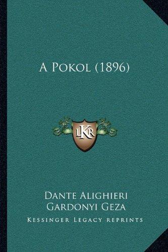 A Pokol (1896) 9781165262915