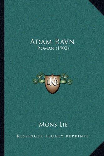 Adam Ravn Adam Ravn: Roman (1902) Roman (1902) 9781165266746