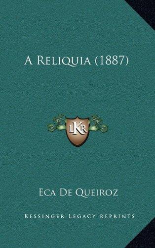 A Reliquia (1887) 9781165279203