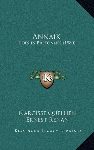 Annaik: Poesies Bretonnes (1880) 9781165307555