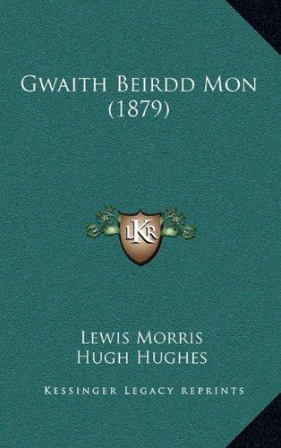 Gwaith Beirdd Mon (1879) 9781165372300
