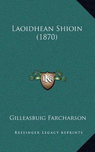 Laoidhean Shioin (1870) 9781165388301