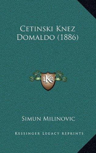 Cetinski Knez Domaldo (1886) 9781165388547