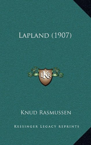 Lapland (1907) 9781165390588