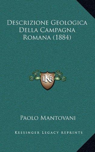 Descrizione Geologica Della Campagna Romana (1884) 9781165439973