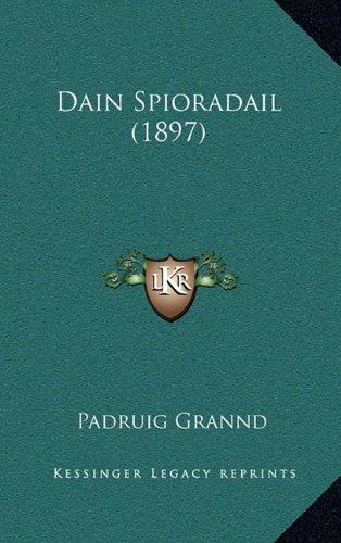 Dain Spioradail (1897) 9781165444151