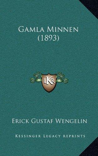 Gamla Minnen (1893) 9781165446735