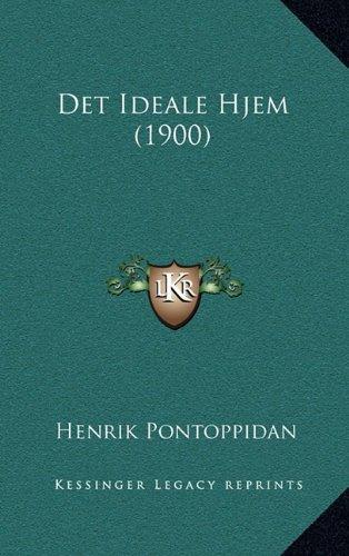 Det Ideale Hjem (1900) 9781165451067
