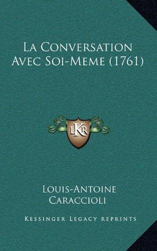 La Conversation Avec Soi-Meme (1761)