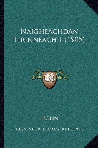 Naigheachdan Firinneach I (1905) 9781165787821