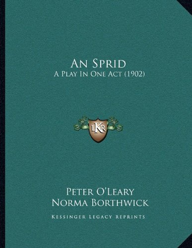 An Sprid: A Play in One Act (1902) 9781166398460