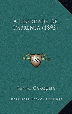 A Liberdade de Imprensa (1893) 9781167769061