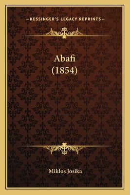 Abafi (1854) 9781166484033