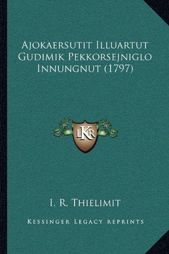 Ajokaersutit Illuartut Gudimik Pekkorsejniglo Innungnut (1797)