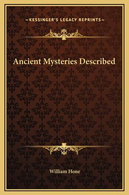 Ancient Mysteries Described 9781169317888