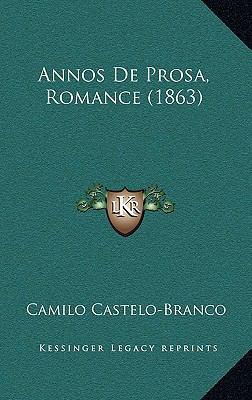Annos de Prosa, Romance (1863) 9781168570529