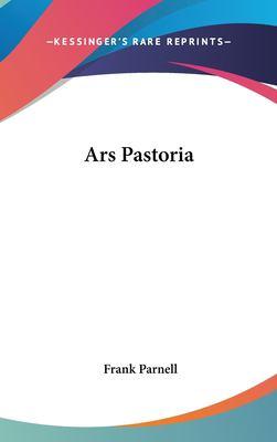 Ars Pastoria 9781161492880