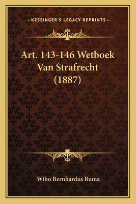 Art. 143-146 Wetboek Van Strafrecht (1887)